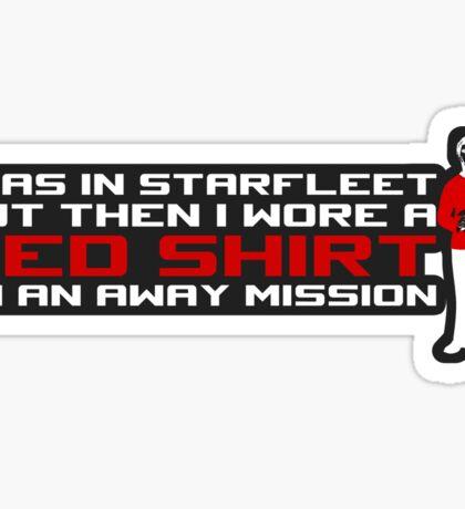 I took a Red Shirt... Sticker