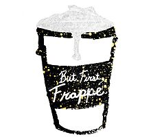 """""""But First Frappe"""" Hand Painted Coffee Cup by Blkstrawberry"""