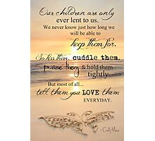 They Are Only Lent To Us Photographic Print