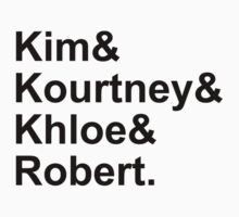 Kim & Kourtney & Khloe & Robert. by AlyssaSbisa