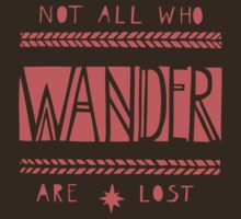 Not All Who Wander Are Lost by Zenith123
