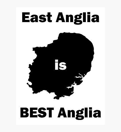 East Anglia is BEST Anglia Photographic Print