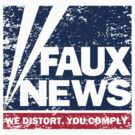 Faux News - distressed print by portispolitics