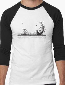 Secret Garden Black and White Illustrated Quote Men's Baseball ¾ T-Shirt
