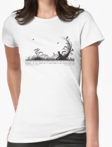 Secret Garden Black and White Illustrated Quote Womens Fitted T-Shirt