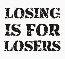 Losing Losers by AmazingMart
