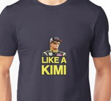 Like A Kimi T-Shirt Unisex T-Shirt