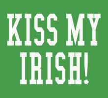 kiss my irish . sunny by timmehtees