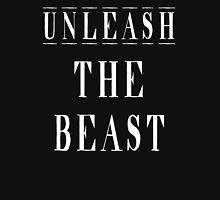 Unleash The Beast 1 Unisex T-Shirt
