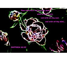 LOVE THY LORD Photographic Print