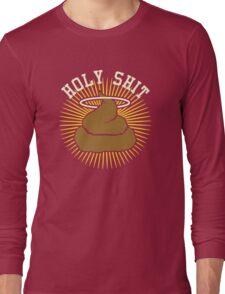 Holy Shit Long Sleeve T-Shirt