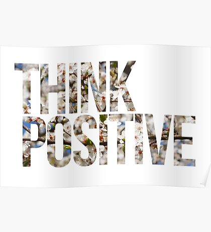Think positive! II Poster