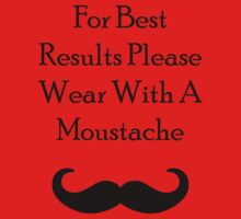 For Best Results - Fredrick Moustache Kids Clothes