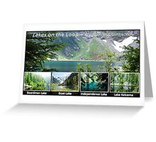 Lakes on the Mt Loop Scenic Byway Greeting Card
