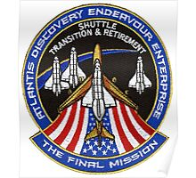 The Final Mission - Shuttle Transition and Retirement Patch Poster