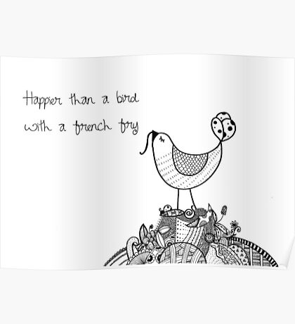 Flockadoodle - Bird with a French Fry Poster