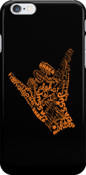 shaka hand sign iphone ipod case by © Karin Taylor
