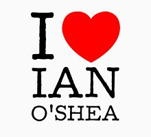 I LOVE IAN O'SHEA (black type) Womens Fitted T-Shirt