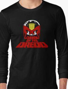 Dawn of the Dredd Long Sleeve T-Shirt