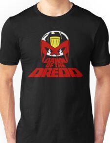 Dawn of the Dredd Unisex T-Shirt