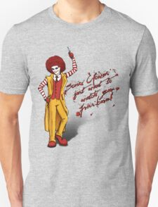 Some clowns just want to watch your fries burn! T-Shirt
