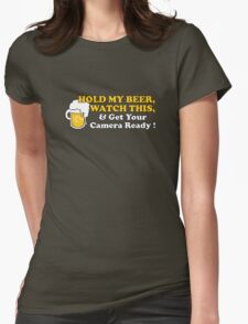 Hold My Beer! Womens Fitted T-Shirt