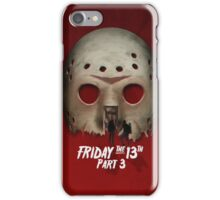 Friday the 13th Part III... iPhone Case/Skin
