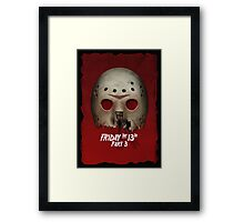 Friday the 13th Part III... Framed Print