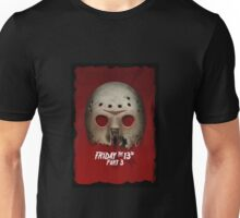 Friday the 13th Part III... Unisex T-Shirt