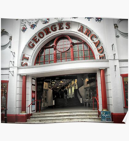 St Georges Arcade Poster