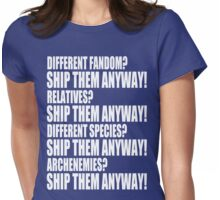 SHIP THEM ANYWAY! Womens Fitted T-Shirt
