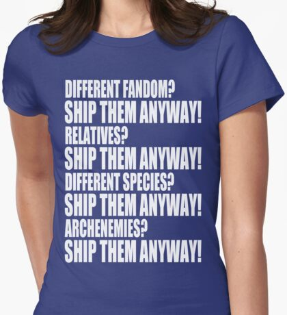 SHIP THEM ANYWAY! T-Shirt