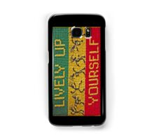 lively up yourself! Samsung Galaxy Case/Skin