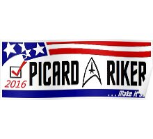 Picard - Riker a ticket you can believe in Poster