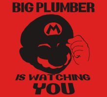 Big Plumber is WATCHING YOU by PreStalnic