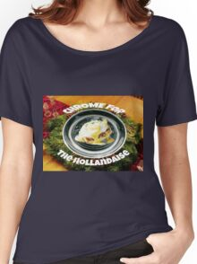 CHROME FOR THE HOLANDAISE Women's Relaxed Fit T-Shirt