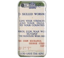To skilled workmen Give your strength and your skill to your country God save the king 503 iPhone Case/Skin