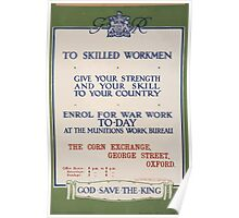 To skilled workmen Give your strength and your skill to your country God save the king 503 Poster