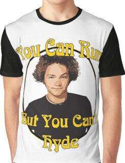 70s Show - You Can Run... Graphic T-Shirt