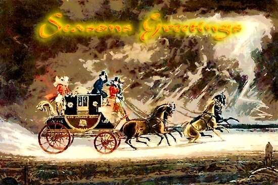 Seasons Greetings from the Horse-Drawn Mail Coach  by Dennis Melling