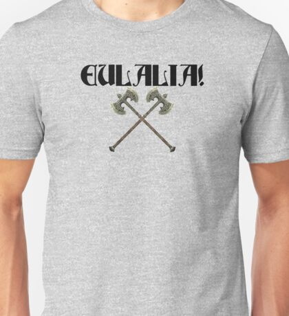 Eulalia! Unisex T-Shirt