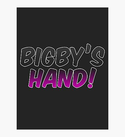 Bigby's Hand!!! - Critical Role Quotes Photographic Print