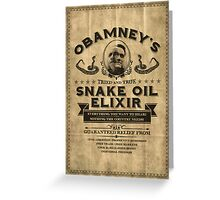 Obamney's Tried and True Snake Oil Elixir Greeting Card