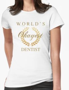 World's Okayest Dentist Womens Fitted T-Shirt