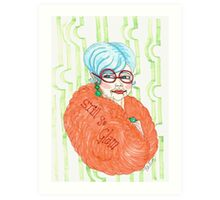Diva Still so glam  Art Print
