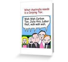 Carping Tax Greeting Card