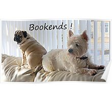 Canine Bookends ! Poster