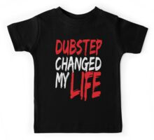 Dubstep Changed My life (red) Kids Tee