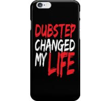Dubstep Changed My life (red) iPhone Case/Skin