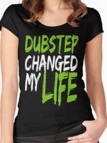 Dubstep Changed My life (neon green) Women's Fitted Scoop T-Shirt